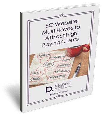 50 Website Must Haves to Attract High Paying Clients