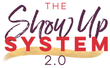 the show up system 2.0