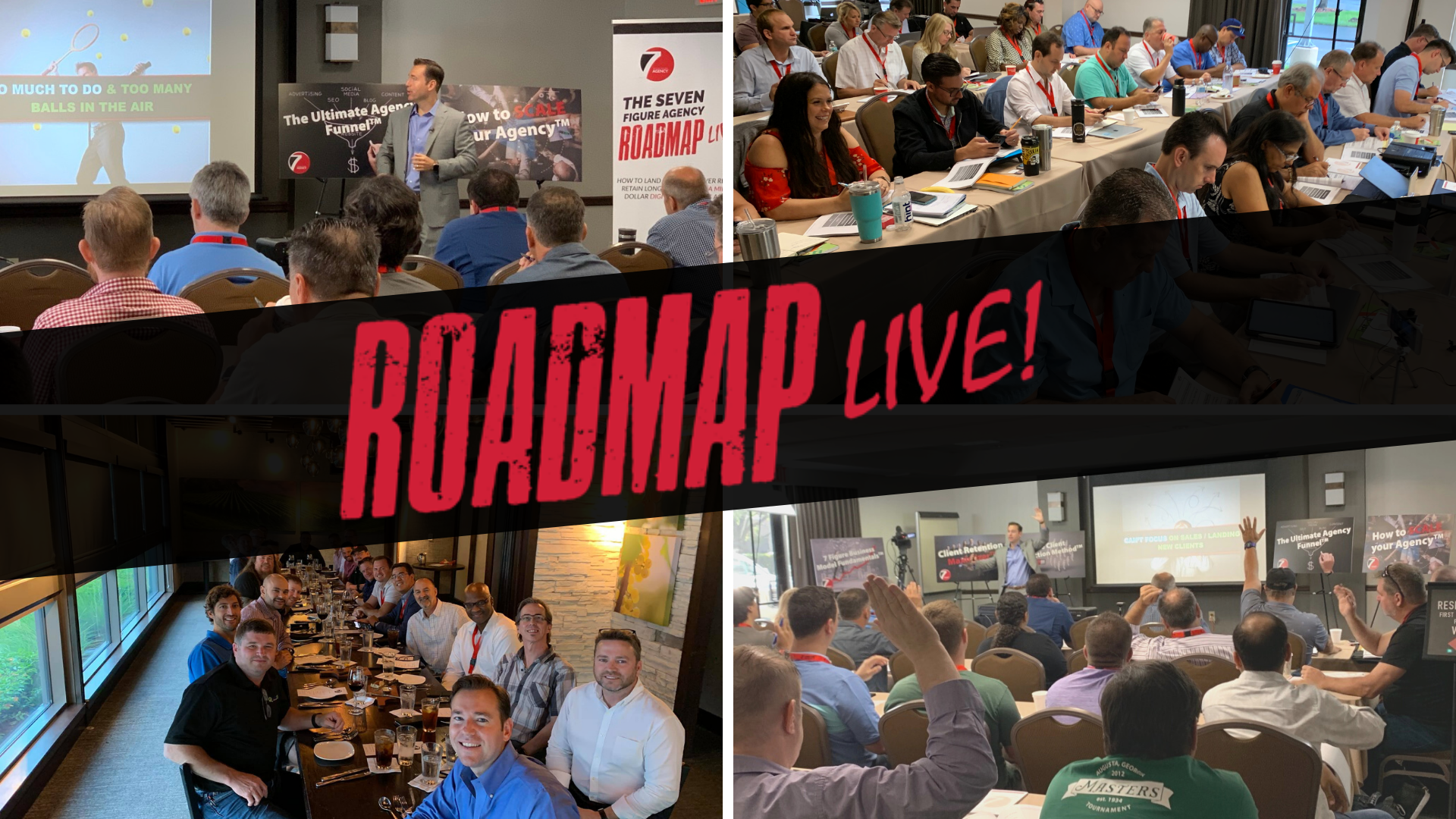 The Seven Figure Agency Roadmap Live Event
