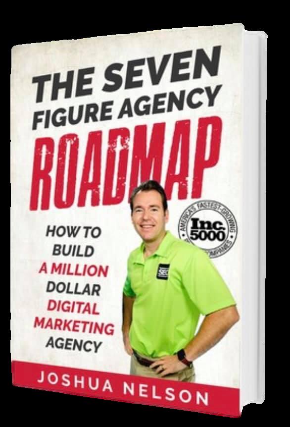 The 7 Figure Agency Roadmap